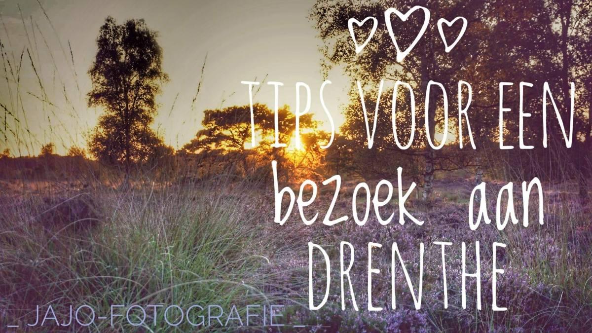 Tips voor Drenthe