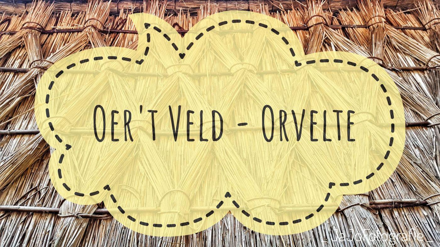 Orvelte, Over het veld, Wandeling, Staatsbosbeheer, Drenthe, Oer't veld, Westerbork